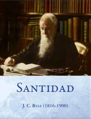Santidad por J. C. Ryle… Un libro para leer gratis desdeISSUU