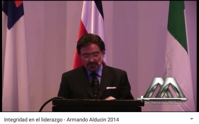 Integridad en el liderazgo – Dr. Armando Alducin2014