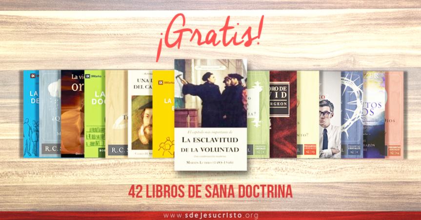 42 Libros de Sana Doctrina… ¡GRATIS!… Provistos por Soldados de Jesucristo… ¡¡¡¡Compártelos deinmediato!!!!