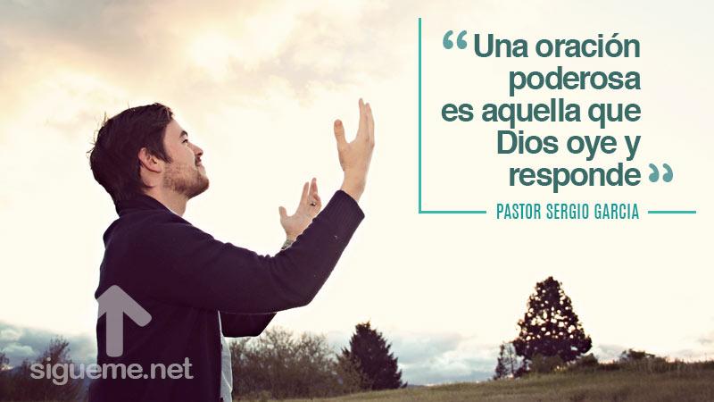 Oraciones Poderosas por pastor SergioGarcía
