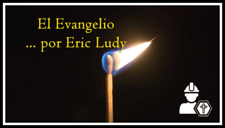 El evangelio… por EricLudy