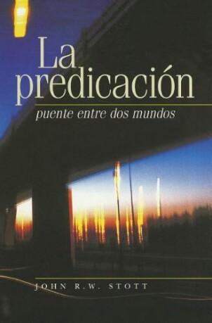John Stott – La Predicacion… libro de descargagratuita!!!!