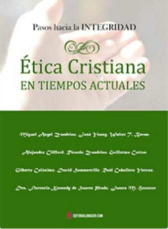 Ética Cristiana en Tiempos Actuales por Miguel Ángel Zandrino… Libro de descarga gratuita en dosformatos!!!