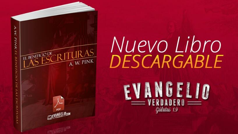 PDF | El Beneficio de Las Escrituras | A.W.Pink