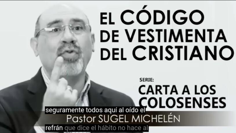 El código de vestimenta del Cristiano por Pastor SugelMichelén