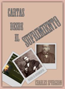 Cartas desde el Sufrimiento - Charles Spurgeon