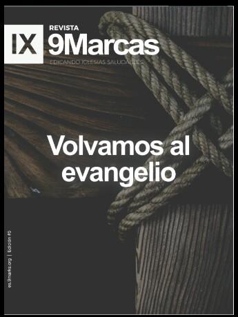 Volvamos al Evangelio, Revista 9Marcas… con descarga gratuita en dos formatos aescoger!!!