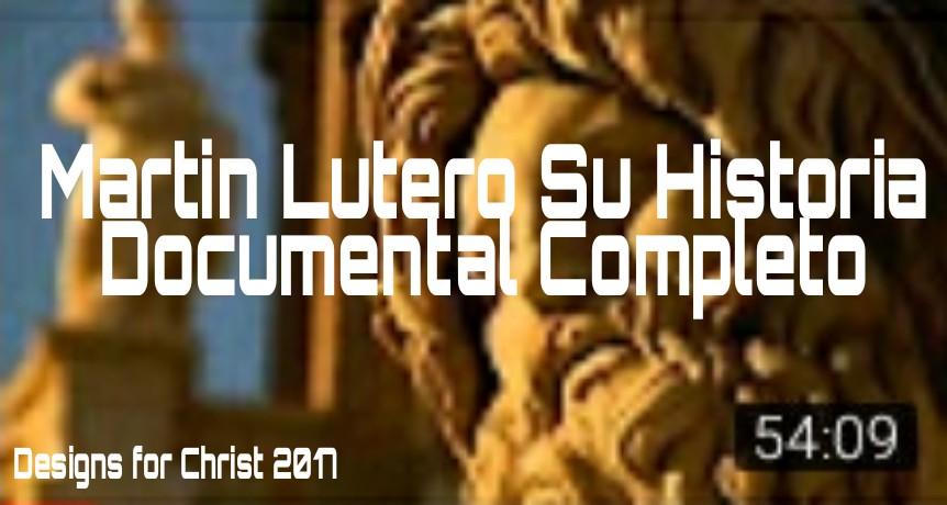 Martin Lutero Su Historia DocumentalCompleto