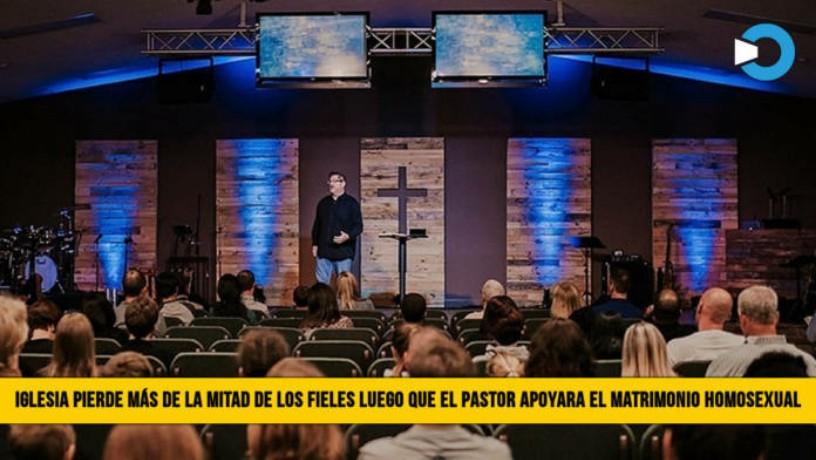 Iglesia pierde más de la mitad de los fieles después que el pastor apoyara el MatrimonioHomosexual