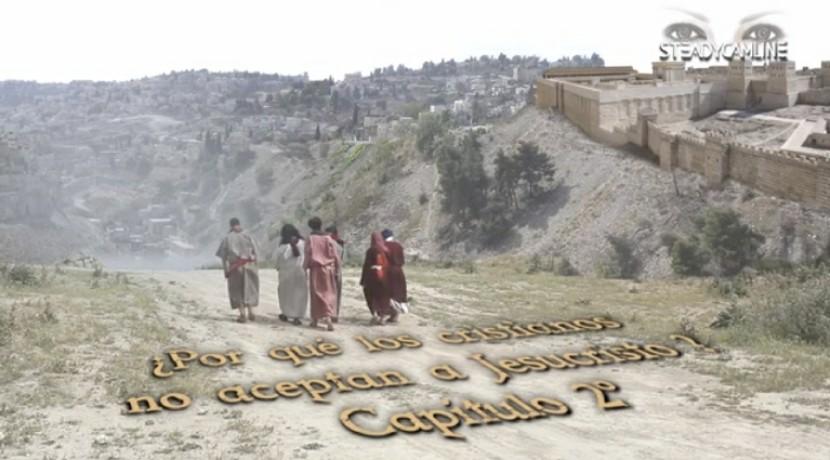 Por qué los Cristianos no aceptan a Jesucristo? CAP 2 de 3 Documental Polémico (video) porSteadycamline