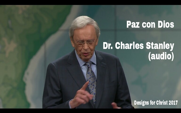 Paz con Dios – Dr. Charles Stanley(audio)