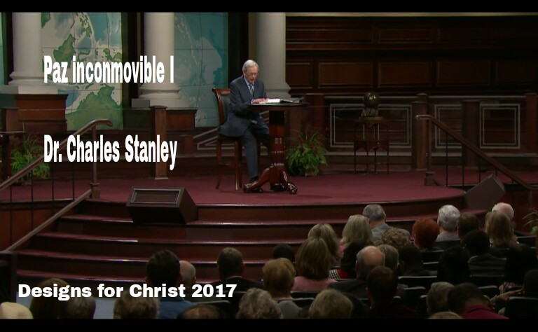 Paz inconmovible I – Dr. CharlesStanley