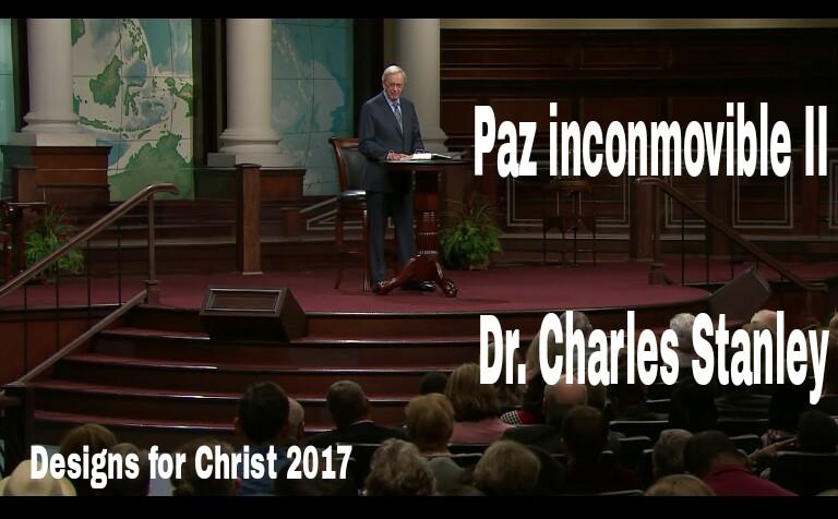 Paz inconmovible II – Dr. CharlesStanley