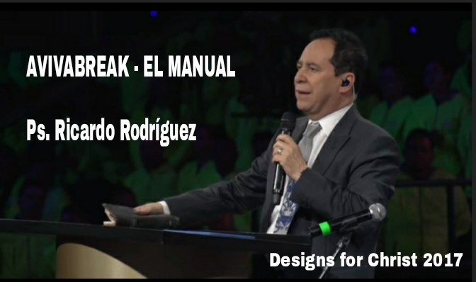 AVIVABREAK – EL MANUAL – Ps. Ricardo Rodríguez
