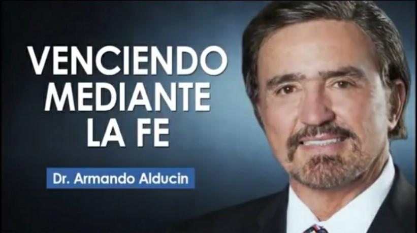 Dr. Armando Alducin – 4 SECRETOS PARA VENCER MEDIANTE LAFE