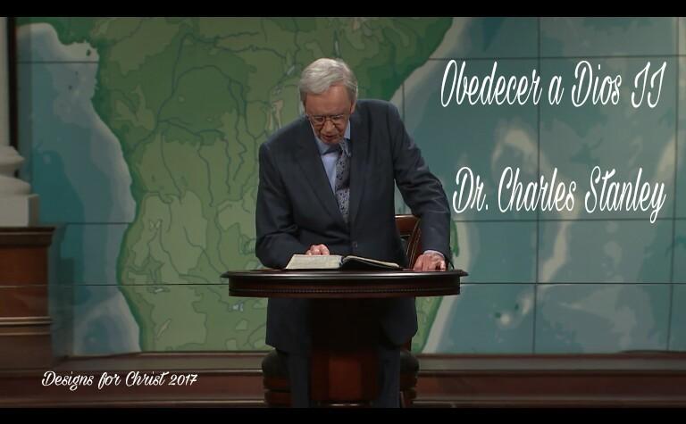 Obedecer a Dios II – Dr. CharlesStanley