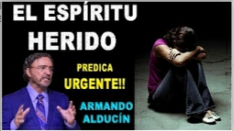 El Espíritu Herido – DR. ArmandoAlducin