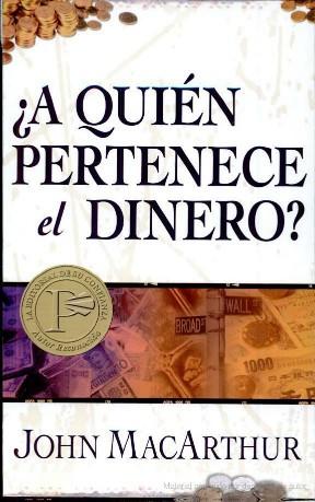 John MacArthur – ¿A Quién Pertenece El Dinero?… libro enpdf!!!