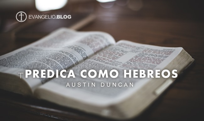 Predica como Hebreos Por AustinDuncan