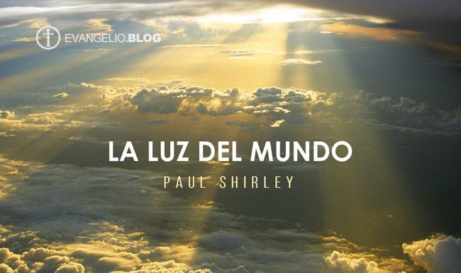 La Luz del Mundo Por PaulShirley