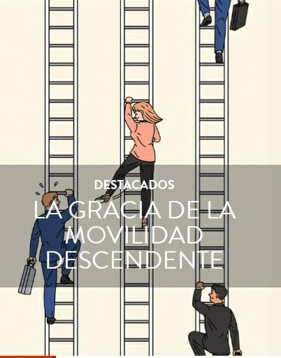 LA GRACIA DE LA MOVILIDAD DESCENDENTE POR SCOTTSAULS