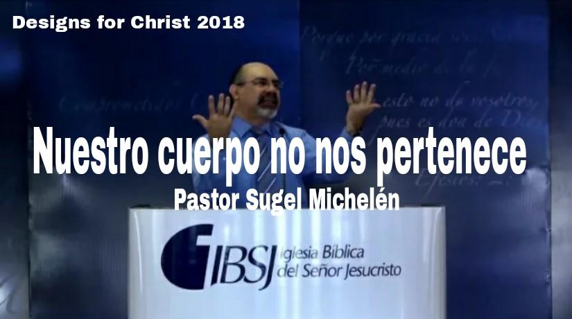 Nuestro cuerpo no nos pertenece/ Pastor: SugelMichelén