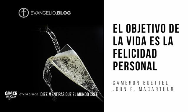 El Objetivo De La Vida Es La Felicidad Personal Por CameronBuettel