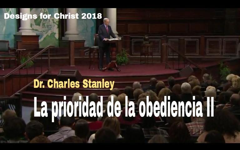 La prioridad de la obediencia II por Dr. Charles Stanleyencontacto.org