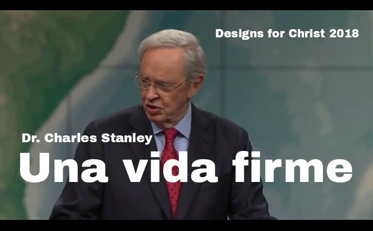 Una vida firme por Dr. CharlesStanley