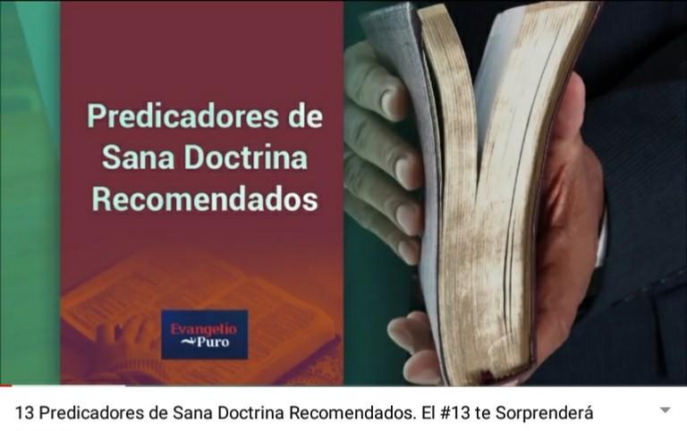 Predicadores de Sana Doctrina Recomendados. El #13 teSorprenderá.
